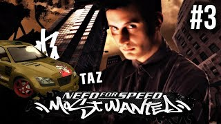 Need for Speed Most Wanted 2005 Gameplay Walkthrough Part 3 - BLACKLIST #14 TAZ