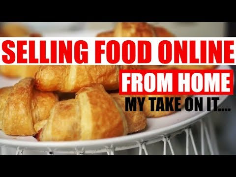 Starting a food business from home cottage food law selling online my thoughts