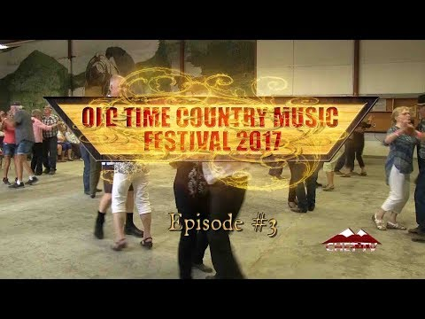 Old Time Country Music Festival 2017 (Episode #3)