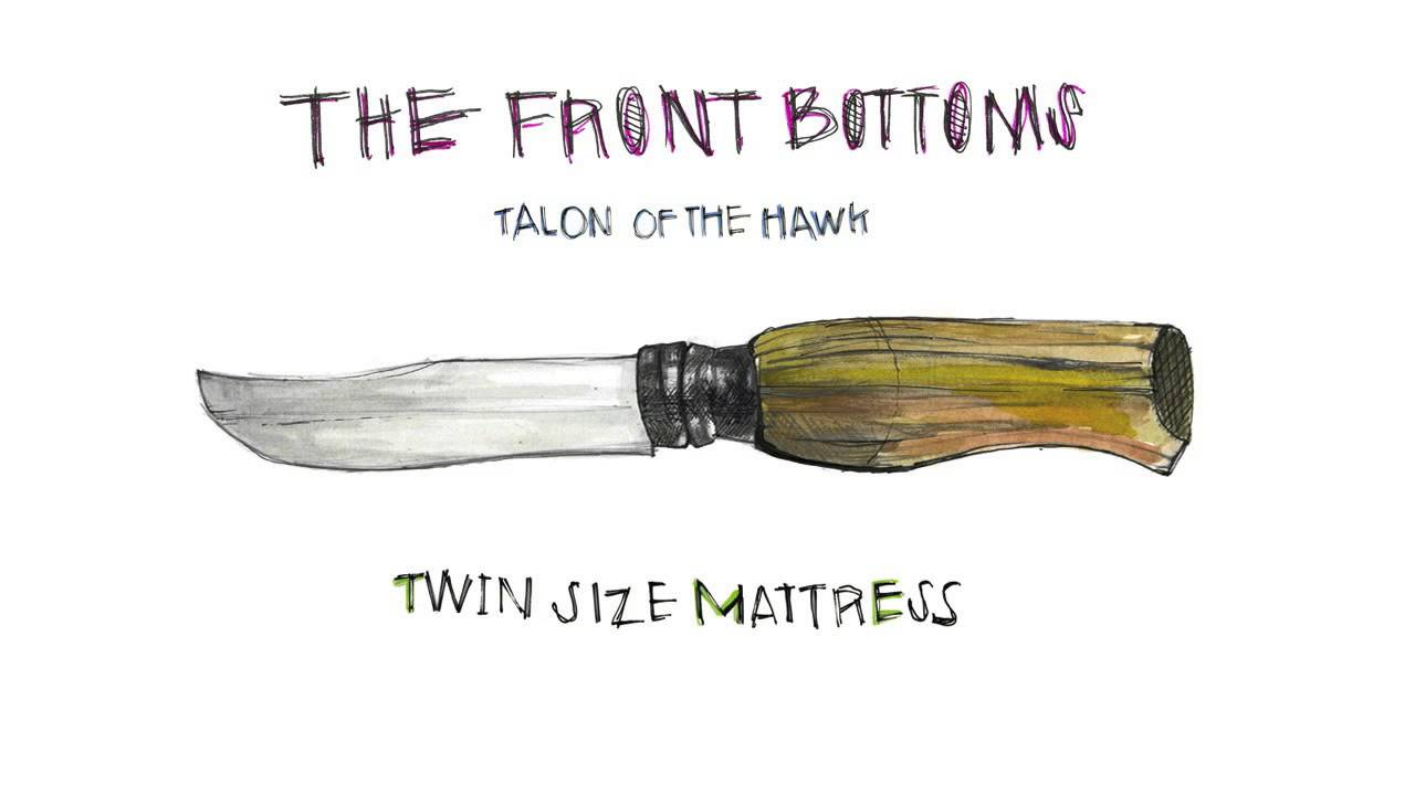 The Front Bottoms Twin Size Mattress Official Youtube
