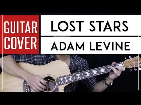 Lost Stars Guitar Cover Acoustic - Adam Levine 🎸 |Chords|
