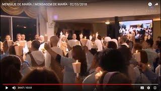 MENSAJE DE MARÍA / MENSAGEM DE MARÍA - 02/03/2018