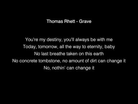 Thomas Rhett  Grave Lyrics