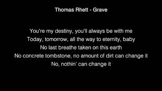 Thomas Rhett - Grave Lyrics