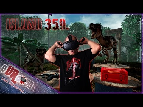 Island 359 - VR Dinosaur Hunting | HTC VIVE Gameplay