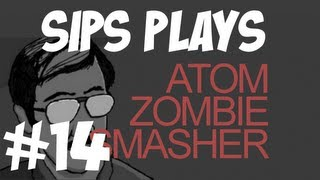Sips plays Atom Zombie Smasher - Part 14 - Zed
