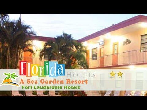 A Sea Garden Resort - Fort Lauderdale Hotels, Florida