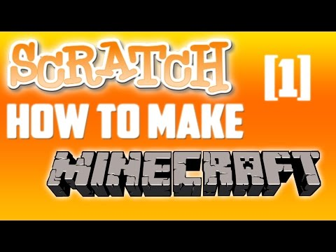 How To Code A Minecraft Game - Scratch Programming - [1]