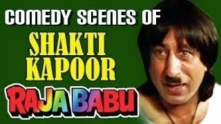 Best Scenes of Shakti Kapoor, Raja Babu - Comedy Scene 3/21