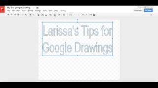 Google Drawings 101 - Wordart & Shadowing Letters
