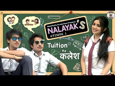 Nalayaks  Web Series  S01E01  Tuition ka कलेश  Nazarbattu