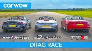 BMW Z4 M40i v Porsche Boxster GTS vs Audi TT-S - DRAG RACE, ROLLING RACE & BRAKE TEST