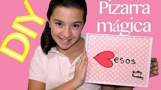 Cómo hacer una pizarra mágica súper fácil. Idea de regalo