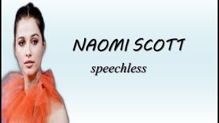 Naomi Scott ~ Speechless (lirik terjemahan indonesia)