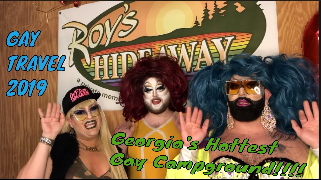 Gay CampGround in Georgia Roys Hideaway! With Drag Queens, Tora Himan, Bearonce Bear & Ebony Would