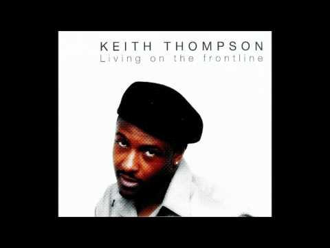 Keith Thompson - Living on the Frontline (vocalypso mix)