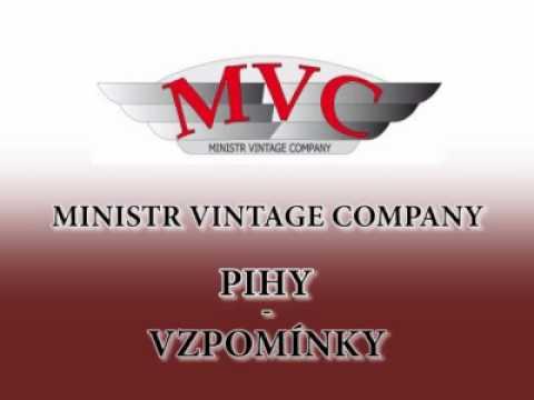 Ministr Vintage Company - Pihy - Vzpomínky.wmv
