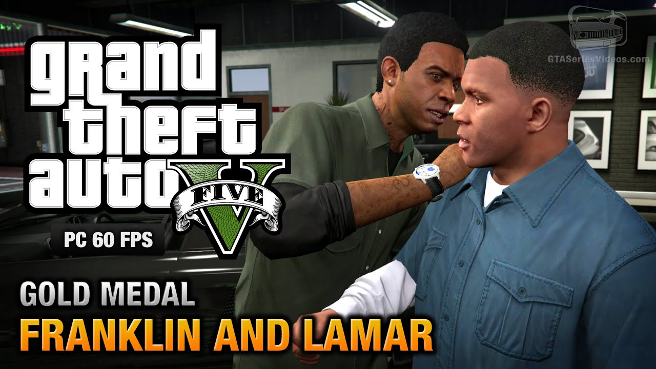 Gta  Pc Intro Mission  Franklin And Lamar Gold Medal Guide P Fps Youtube