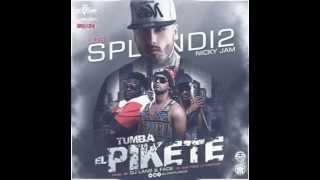 Nicky Jam Ft. Los Splendi2 - Tumba El Pikete 2015