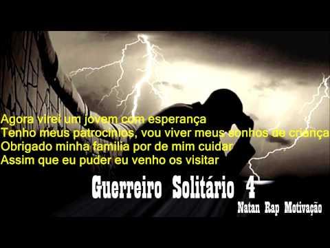 Natan - Guerreiro Solitário 4 Rap Motivação