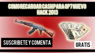 como recargar cash para op7 nuevo hack 2013