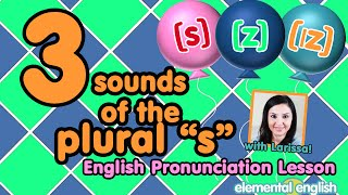 """3 Sounds of the Plural """"s"""" in English: [s], [z] or [ɪz]"""