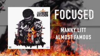 Manny LiTT - Focused (Official Audio)