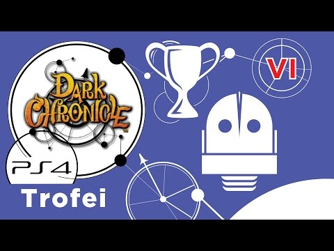 Dark Chronicle (PS4) Guida ai Trofei - Ep. 6 - Robomobile