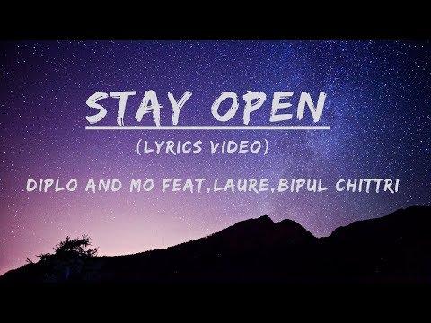 Diplo & MØ feat. Bipul Chettri & Laure - Stay Open[Lyric video ]