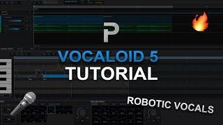 HOW TO MAKE: Robotic Vocals - VOCALOID5 Tutorial