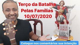 Poderoso terço da batalha pelas famílias 10/07/20. Tema: OUSADIA E DETERMINAÇÃO PARA VENCER!!!