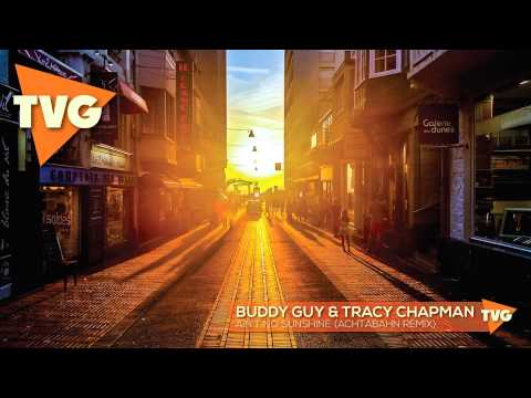 Buddy Guy & Tracy Chapman - Ain't No Sunshine (Achtabahn Remix)