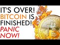 It's Over! Bitcoin Is Finished! Panic Now! Price Explained ...