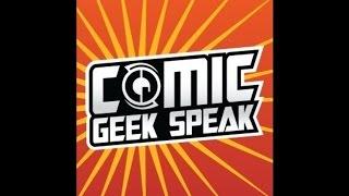 Re-introducing Ourselves - Comic Geek Speak - Episode 35