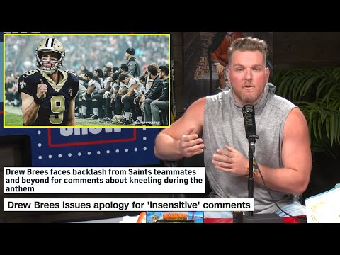 Pat McAfee's Reacts To Drew Brees' Comments On NFL Players Kneeling For The National Anthem