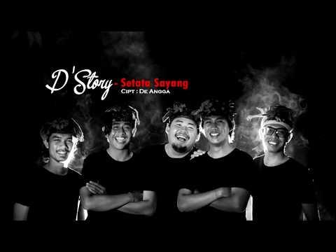 D'STORY BAND BALI - SETATA SAYANG