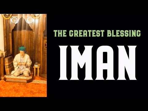 Iman: The Greatest Blessing [ENGLISH VERSION]