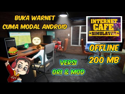 GAME INTERNET CAFE SIMULATOR VERSI ANDROID - ( OFFLINE 200 MB )