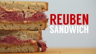 How To Make A Classic Reuben Sandwich | Sandwich School
