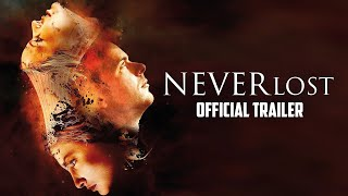 NEVERLOST OFFICIAL TRAILER