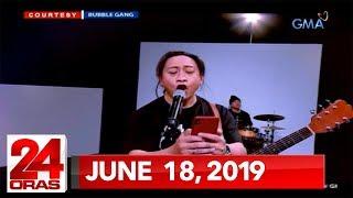 Gambar cover 24 Oras: June 18, 2019 [HD]