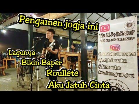 SERAK BASAH SUARA PENGAMEN INI !!! AKU JATUH CINTA - ROULLETE COVER | PENDOPO LAWAS JOGJA