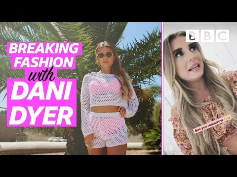 Breaking fashion with Dani Dyer - BBC