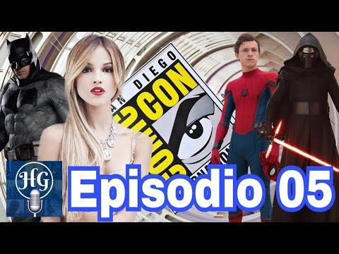 Podcast 05: Spiderman Homecoming, Venom, Batman, Eiza Gonzalez  Catwoman? Series en SDCC 2017