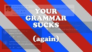 AMERI'S YOUR GRAMMAR SUCKS #2