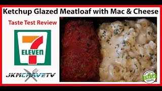 7-Eleven Meatloaf with Mac & Cheese Taste Test Review | JKMCraveTV