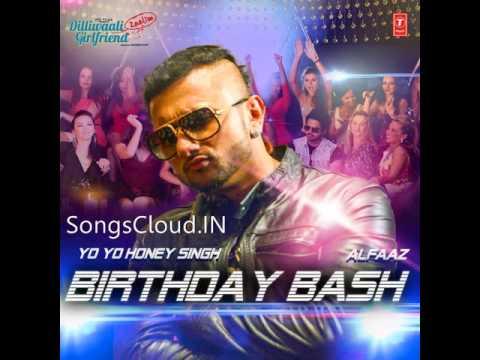 Birthday Bash - Yo Yo Honey Singh & Alfaaz (Full Audio Song)