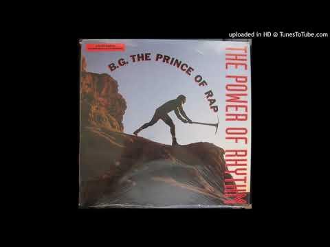 B.G. The Prince Of Rap - The Power Of Rhythm (The Rhythm Of Beltram Mix) (1992)