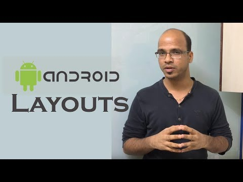 Android Tutorial for Beginners | Layouts in Android