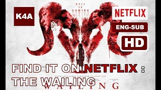 Find It On Netflix: The Wailing (2016) / Horror Movie Trailer